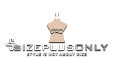 SizePlusOnly Fashion Blog